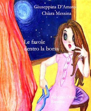 Le favole dentro la borsa di Giuseppina D'Amato