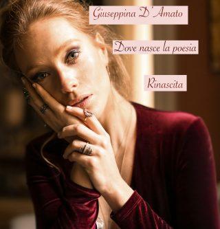 Dove nasce la poesia di Giuseppina D'Amato